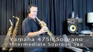 Yamaha YSS-475 II Intermediate Soprano Saxophone - Video Review