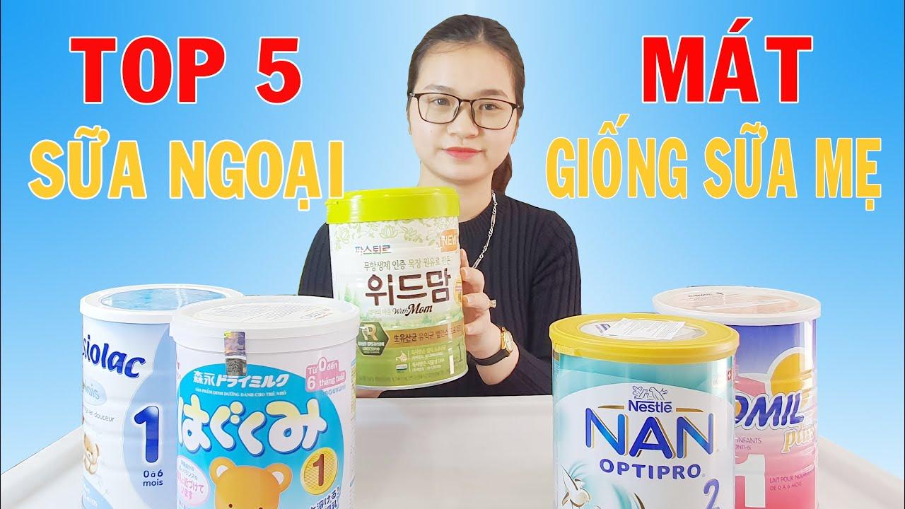 5 Loại Sữa Cho Trẻ Sơ Sinh Tốt Nhất Hiện Nay | SBT Vlog 38