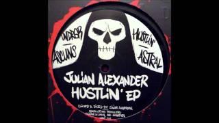 Julian Alexander - Hustlin
