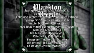 SpongeBOZZ - Killa [Planktonweed] / Lyrics