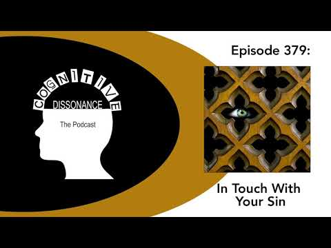 Episode 379: In Touch With Your Sin