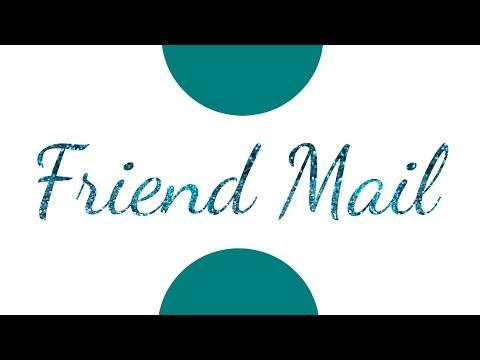 FRIEND MAIL   MASHAL AHMED & NINJ DOES CRAFTS