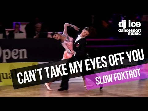 SLOW FOXTROT | Dj Ice - Can't Take My Eyes Off You (29 BPM)