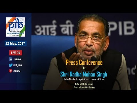 Press Conference by Union Minister Radha Mohan Singh on key Initiatives of Agriculture Ministry