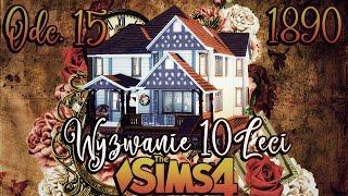 ⌛ Sophia jest MEDIUM ⌛#15 - The Sims 4 WYZWANIE DZIESIĘCIOLECI 1890 r. | Mrs. Scarlett