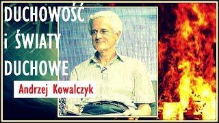 DUCHOWOŚĆ I ŚWIATY DUCHOWE  - Andrzej Kowalczyk © VTV