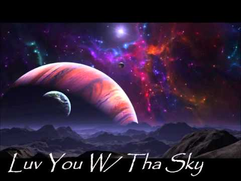 Willow- Luv You W/ Tha Sky (PROD. Mark Redito)