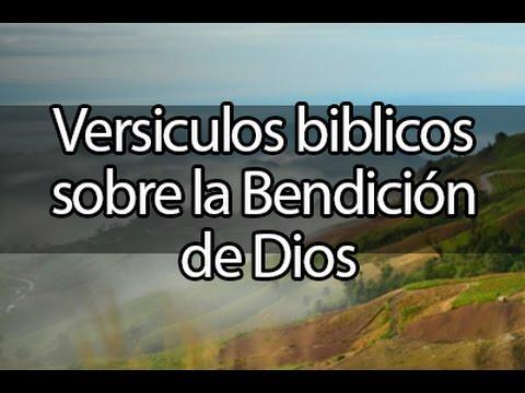 Versiculos Biblicos Sobre La Bendicion De Dios Musica Para Orar