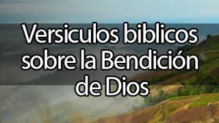 Versiculos biblicos sobre la bendicion de Dios + MUSICA PARA ORAR