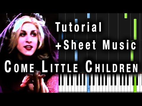 Come Little Children | Piano Tutorial + Sheet Music