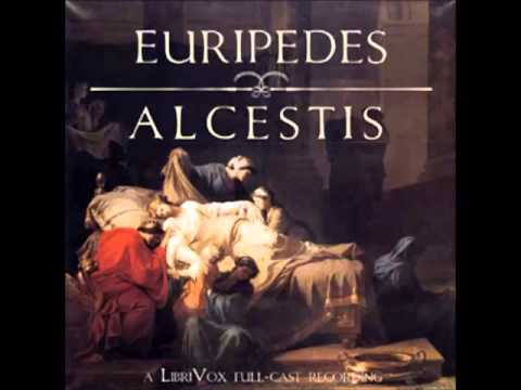 Alcestis by Euripides (480-406 BC)