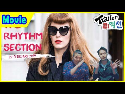 '더 리듬섹션' 트레일러 리액션(The Rhythm Section Trailer Reaction)