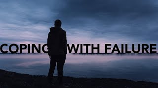 How To Deal With Failure   #2 Talking Mental Health