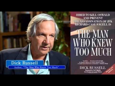 Dick Russel about Richard Case Nagell.