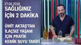 Dr. Ümit Aktaş'tan ilaçsız yaşam için pratik kemik suyu tarifi