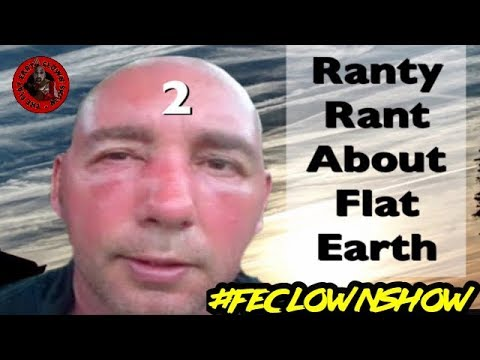 FLAT EARTH LOST📼TAPES - Ranty Rant Rant vs Nathan Oakley (Part 2/2) thumbnail