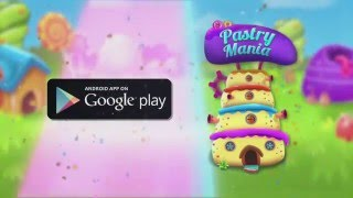 Pastry Mania - Android Game Play Teaser