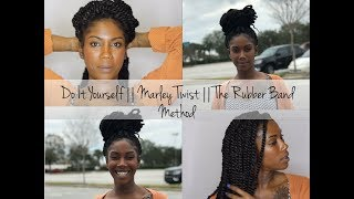 Do It Yourself || Marley Twist || Rubber Band Method