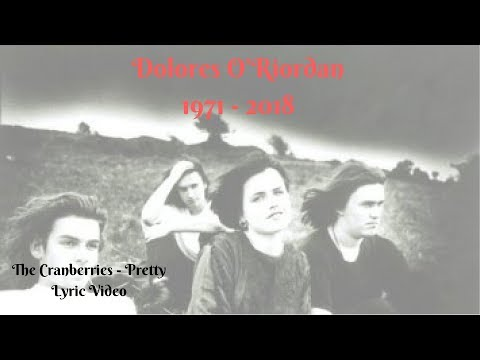 A Tribute to Dolores O'Riordan: The Cranberries - Pretty Lyric Video mp3