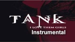 Tank - I Love Them Girls (Timbaland Remix) Instrumental