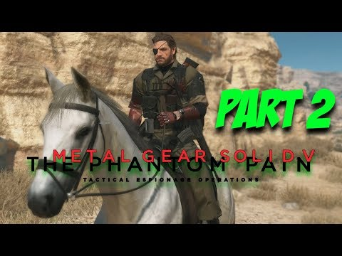 I AM THE BOSS - Metal Gear Solid V   Part 2   Steam Exploration