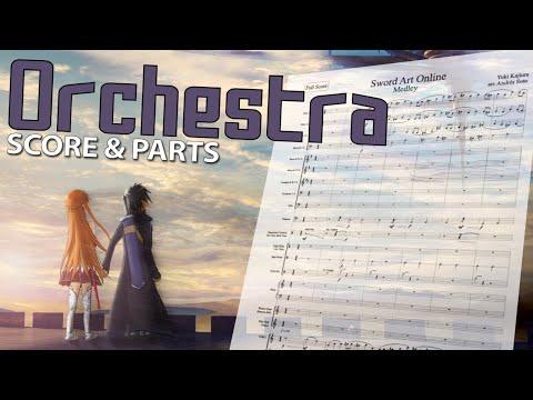 "Sword Art Online: ""Medley"" - Orchestral Cover - Score & Parts"