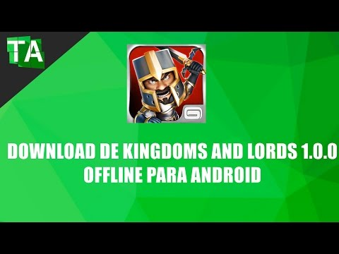 download de kingdoms and lords 1.0.0 offline para android