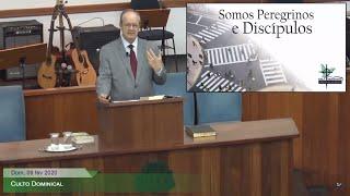 Culto Dominical - Somos Peregrinos e Discípulos