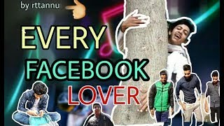 Every Facebook Lover - by rttannu 2018 #rttannuvines
