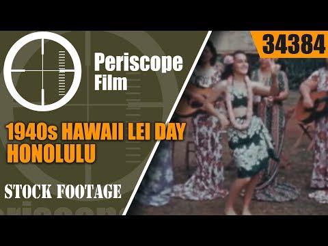 HAWAII IN THE 1940s  HAWAII LEI DAY  HONOLULU 34384