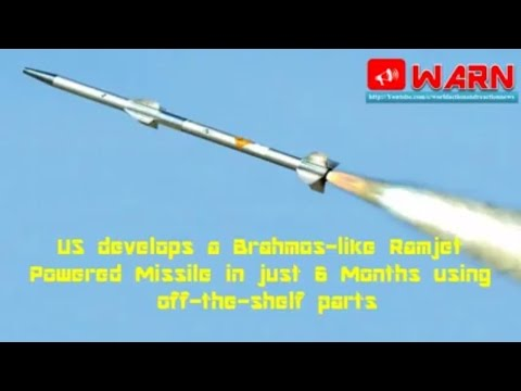 US develops a Brahmos-like Ramjet Powered Missile in just 6 Months using off-the-shelf parts