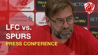 Liverpool vs. Tottenham | Jurgen Klopp Press Conference