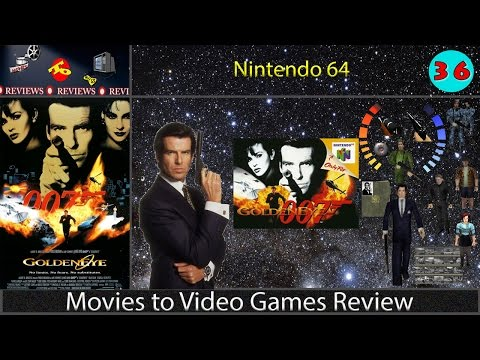 Movies to Video Games Review -- Goldeneye 007 (N64)