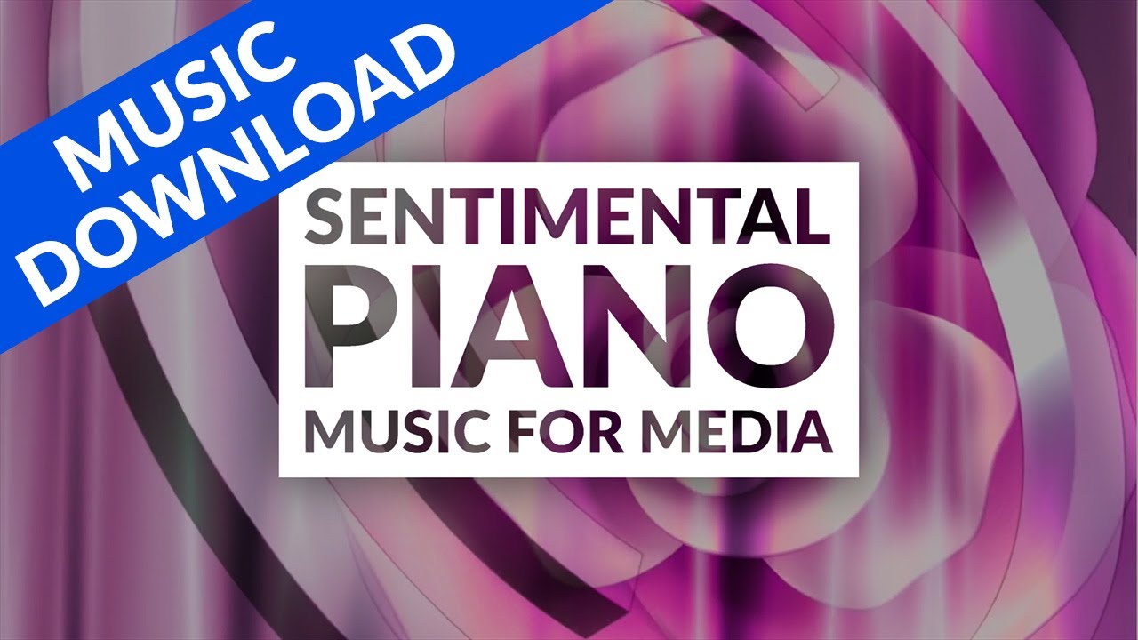 Soft Sentimental Piano Music For Youtube Videos Royalty Free Download Youtube