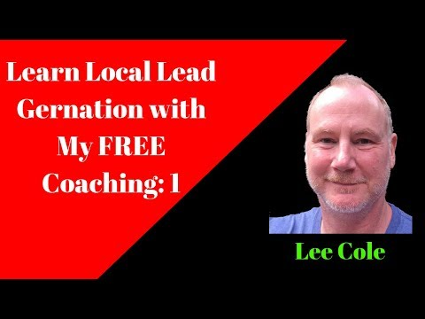 Local Lead Generation Coaching — How to Start Your Own Local Marketing Business Today!