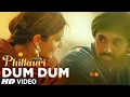 Download Phillauri : DUM DUM  Song | Anushka, Diljit, Suraj, Anshai, Shashwat | Romy & Vivek | T-Series MP3 song and Music Video