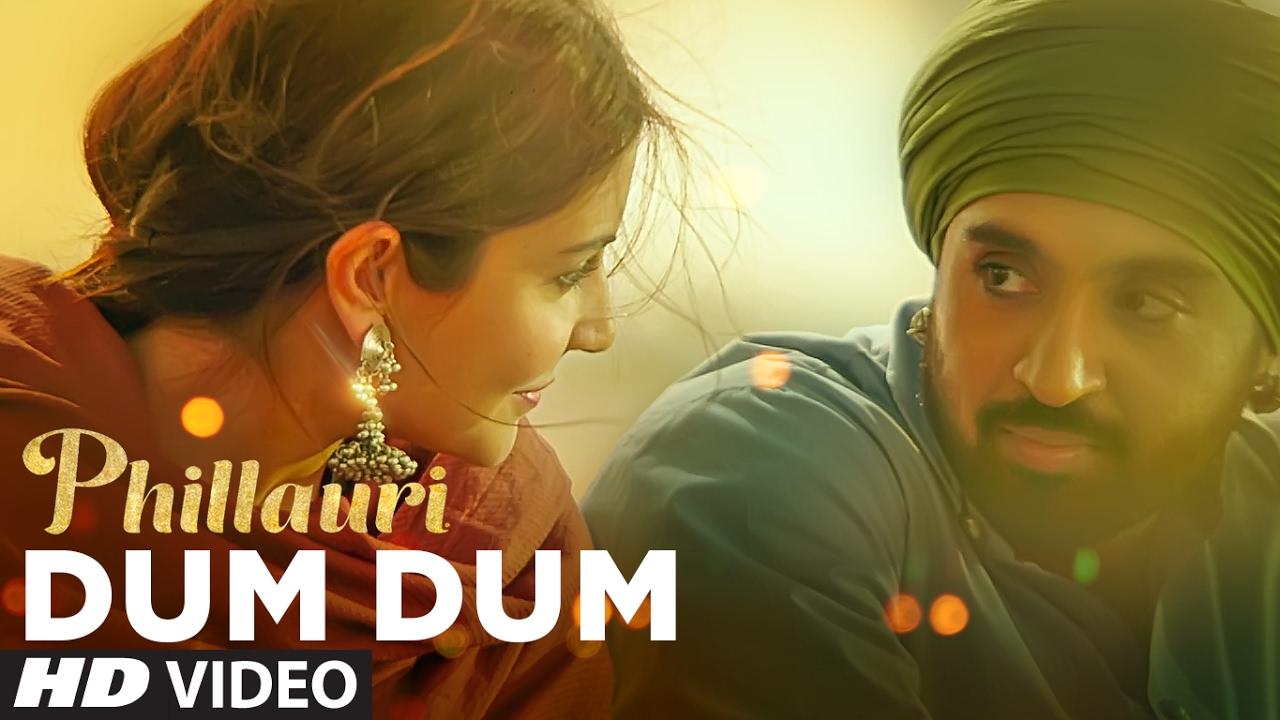 Phillauri : DUM DUM Video Song   Anushka, Diljit, Suraj, Anshai, Shashwat    Romy & Vivek   T-Series