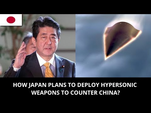 HOW JAPAN PLAN'S TO DEPLOY HYPERSONIC WEAPONS TO COUNTER CHINA?