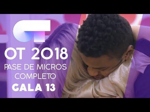 PRIMER PASE DE MICROS (COMPLETO) | Gala 13 | OT 2018