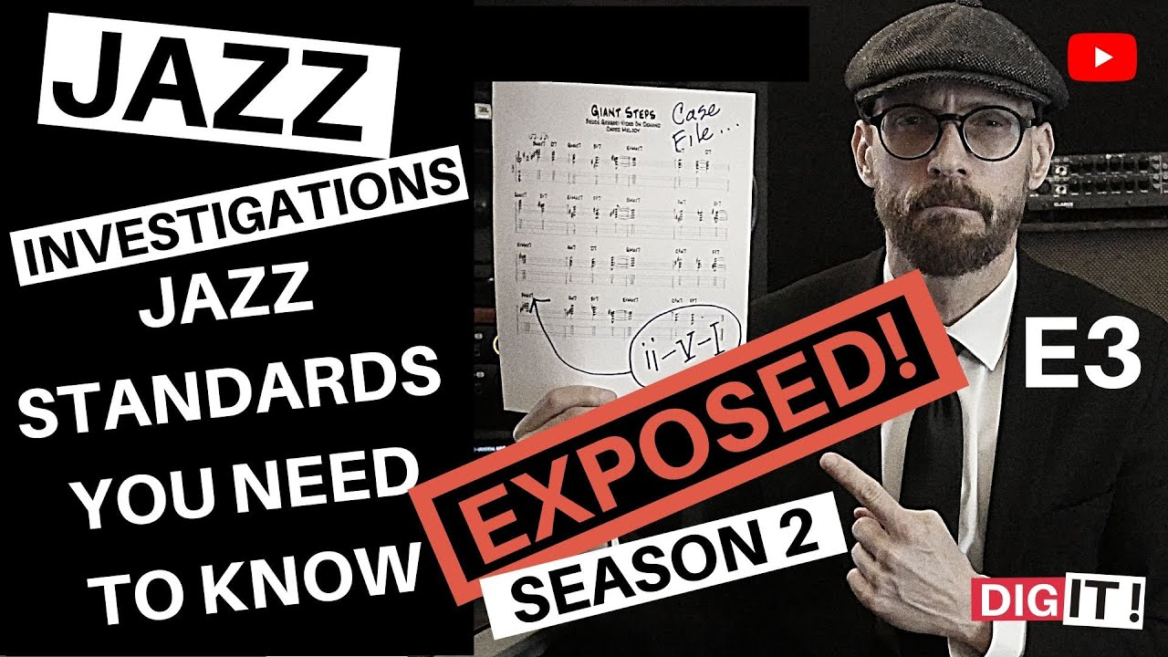 JAZZ - STANDARDS YOU NEED TO KNOW - S2E3