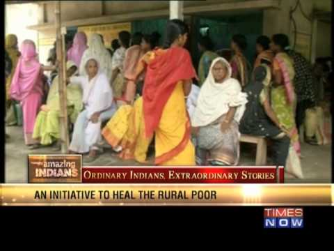 Amazing Indians - Improving rural health facilities in West Bengal