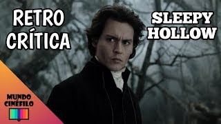 "Retrocrítica a ""Sleepy Hollow"""