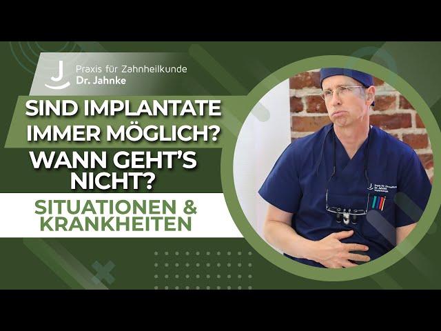 Wann kann man keine Implantate setzen? | bestimmte Situationen & Krankheiten