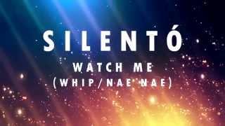 "Silentó -""Watch Me (Whip / Nae Nae) Lyrics English-Spanish"