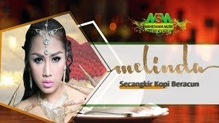 Download lagu Melinda - Secangkir Kopi Beracun [OFFICIAL] Mp3