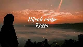 Hijrah Cinta Rossa MP3