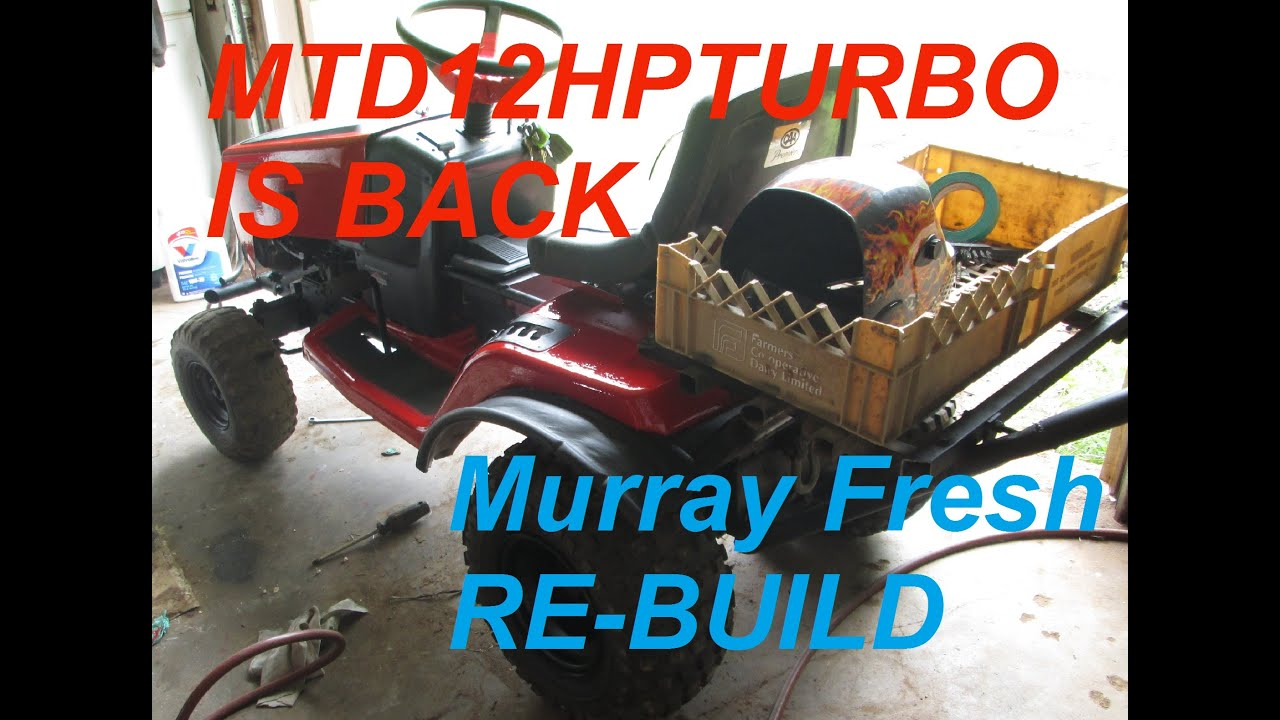 Murray Mudding/Offroad Mower Re-build and what happend to me?
