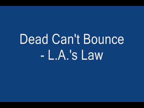 Dead Can't Bounce - L.A.'s Law