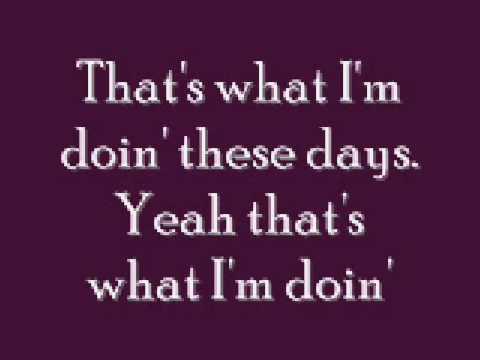 These Days Lyrics - Rascal Flatts