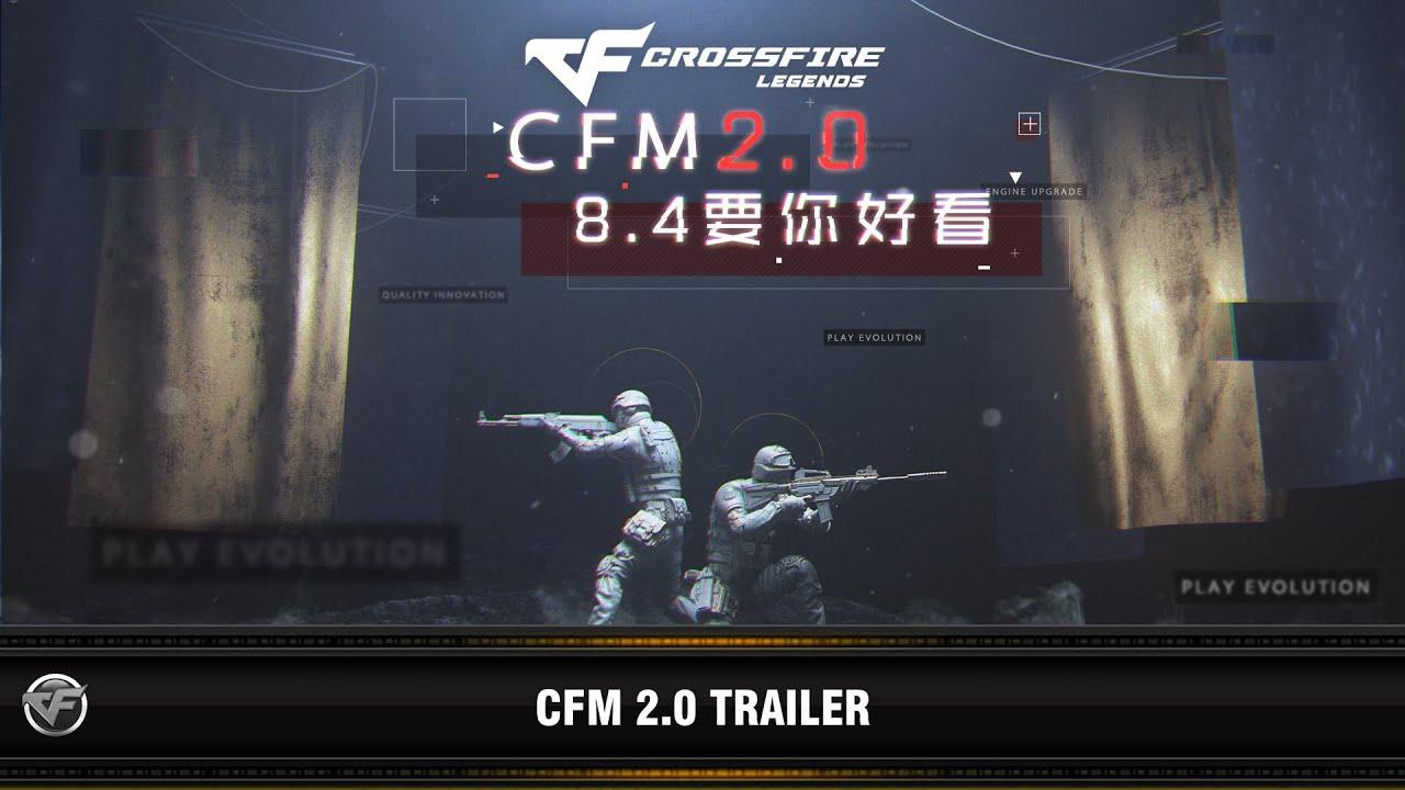 CFM : CrossFire Mobile 2.0 Trailer (2018)